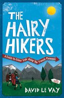 The Hairy Hikers - David Le Vay