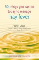 50 Things You Can Do Today to Manage Hay Fever - Wendy Green