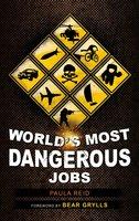 World's Most Dangerous Jobs - Paula Reid