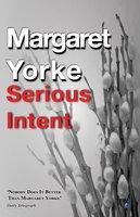 Serious Intent - Margaret Yorke