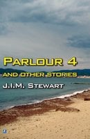 Parlour Four - J.I.M. Stewart