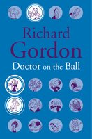 Doctor On The Ball - Richard Gordon
