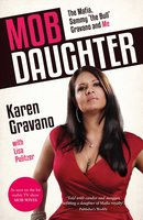 Mob Daughter - Karen Gravano