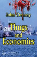 Thugs And Economies - John Creasey
