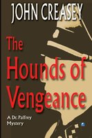 The Hounds of Vengeance - John Creasey