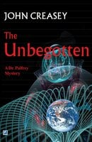 The Unbegotten - John Creasey