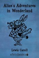 Alice's Adventures in Wonderland - Lewis Caroll