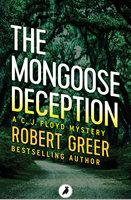 The Mongoose Deception - Robert Greer