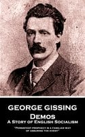 Demos: A Story of English Socialism - George Gissing
