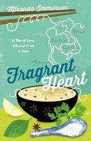 Fragrant Heart - Miranda Emmerson