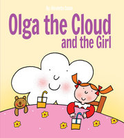 Olga the Cloud and the Girl - Nicoletta Costa