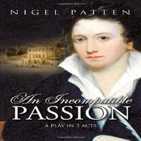 An Incompatible Passion - Nigel Patten