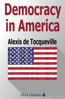 Democracy in America - Tocqueville Alexis de