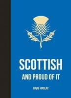 Scottish and Proud of it - Grieg Findlay