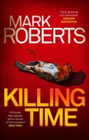Killing Time - Mark Roberts