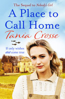 A Place to Call Home - Tania Crosse