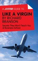 A Joosr Guide to... Like a Virgin by Richard Branson - Joosr