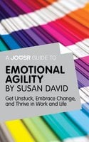 A Joosr Guide to... Emotional Agility by Susan David - Joosr