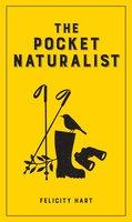 The Pocket Naturalist - Felicity Hart
