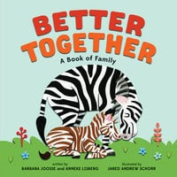 Better Together - Barbara Joosse,Anneke Lisberg