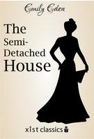 The Semi-Detached House - Emily Eden