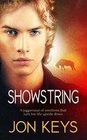Showstring - Jon Keys