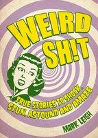 Weird Sh!t - Mark Leigh