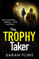 The Trophy Taker - Sarah Flint