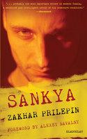 Sankya - Zakhar Prilepin