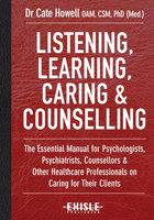 Listening, Learning, Caring and Counselling - Kate Howell