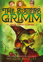 Once Upon a Crime (Sisters Grimm #4) - Michael Buckley