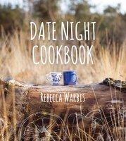 Date Night Cookbook - Rebecca Warbis