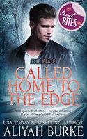Called Home to The Edge - Aliyah Burke