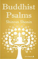 Buddhist Psalms - Shinran Shonin