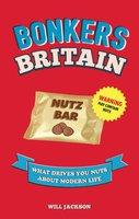 Bonkers Britain - Will Jackson