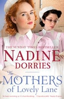 The Mothers of Lovely Lane - Nadine Dorries