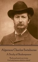 A Study of Shakespeare - Algernon Charles Swinburne