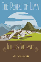 The Pearl of Lima - Jules Verne