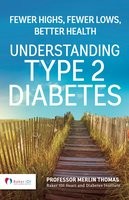 Understanding Type 2 Diabetes - Merlin Thomas