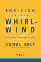 Thriving in the Whirlwind - Donal Daly