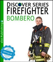 Firefighter / Bombero - Xist Publishing