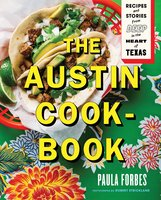 The Austin Cookbook - Paula Forbes