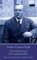 The Adventure of the Cardboard Box - Arthur Conan Doyle