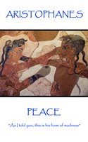 Peace - Aristophanes