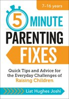 5-Minute Parenting Fixes - Liat Hughes Joshi