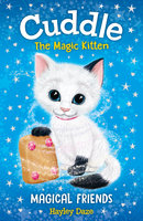 Cuddle the Magic Kitten Book 1 - Hayley Daze