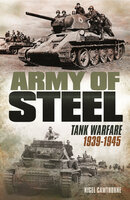 Army of Steel - Nigel Cawthorne