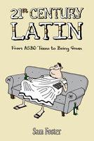 21st Century Latin - Sam Foster