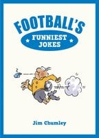 Football's Funniest Jokes - Jim Chumley
