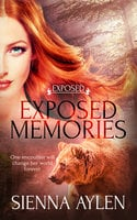 Exposed Memories - Sienna Aylen